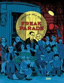 Freak Parade - Par Fabrice Colin et Joëlle Jolivet - Denoël Graphic
