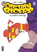 Captain Biceps : Ultimate Fighting Vol.1 - Par Zep & Tebo - Glénat Comics