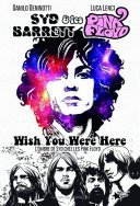 Syd Barrett & Les Pink Floyd : Wish You Were Here - Par Danilo Deninotti & Luca Lenci - Graph Zeppelin