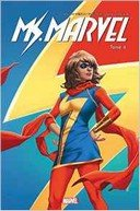 Ms. Marvel T.4 | Super-célèbre – Par G. Willow Wilson, Takeshi Miyazawa & Nico Leon – Panini Comics