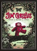 "Lecture en confinement #9 : ""Jim Curious - Voyage à travers la jungle"" - Par Matthias Picard - Éditions 2024"