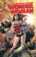 Wonder Woman, déesse de la guerre T3 - Par Meredith Finch & David Finch - Urban Comics