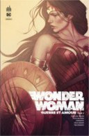 Wonder Woman : Guerre et Amour T. 2 - Par G. Willow Wilson & Collectif - Urban Comics