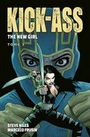 Kick-Ass : The New Girl T .3 – Par Steve Niles & Marcelo Frusin – Panini Comics