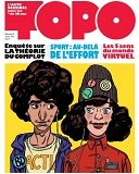 """Topo"" n° 3 : des reportages et analyses toujours pertinents"