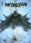 Batman Detective T. 3 : De sang-froid - Par Peter Tomasi & Tom Taylor - Doug Mahnke & Collectif - Urban Comics