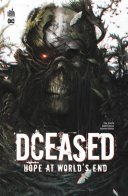 DCeased : Hope at World's End - Par Tom Taylor & Collectif - Urban Comics