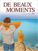 De Beaux Moments - Par Jim - Editions Bamboo