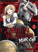 Gobelin Slayer Year One T. 2 - Par Kumo Kagyu & Kento Sakaeda - Kurokawa