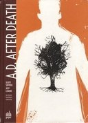 """A.D. After Death"" : ou comment Scott Snyder et Jeff Lemire ont vaincu la mort"