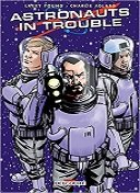 Astronauts in trouble - Par Larry Young - Charlie Adlard & Matt Smith - Delcourt Comics