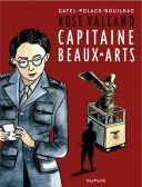 Rose Valland Capitaine Beaux-Arts - Par Catel, Polack & Bouilhac - Dupuis