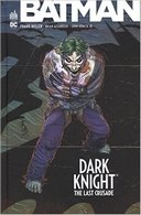 Dark Knight : The Last Crusade - Par Frank Miller, Brian Azzarello et John Romita Jr. - Urban Comics