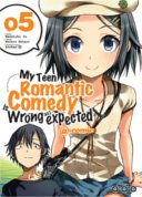 My Teen Romantic Comedy is wrong as I expected, T. 5 & T. 6 - Par Wataru Watari & Naomichi Io - Ototo