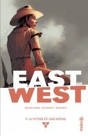 East of West T. 9 - Par Jonathan Hickman, Nick Dragotta et Frank Martin - Urban Comics