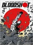 Bloodshot T. 2 - Par Tim Seeley - Brett Booth & Adelso Corona - Bliss Comics - Collection Valiant