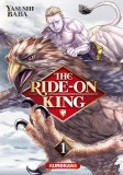 The Ride-on-King T. 1 - Par Yasushi Baba - Kurokawa