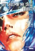 The Ghost In The Shell Tribute : hommage à la série-culte de Shirow