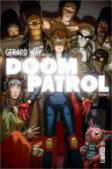 Gerard Way présente Doom Patrol T. 1 - par Gerard Way & Nick Derington - Urban Comics
