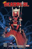 Deadpool : Longue vie au roi – Par Kelly Thompson, Chris Bachalo, Gerardo Sandoval & Kevin Libranda – Panini Comics