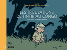 """Les tribulations de Tintin au Congo"" à Paris"