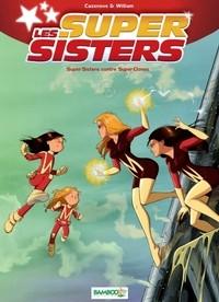 William Les Sisters Les Super Sisters Il Faut Beaucoup